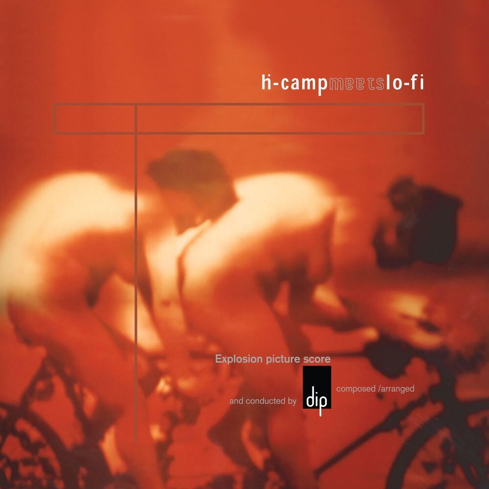 Dip - H-Camp Meets Lo-Fi (Uk)