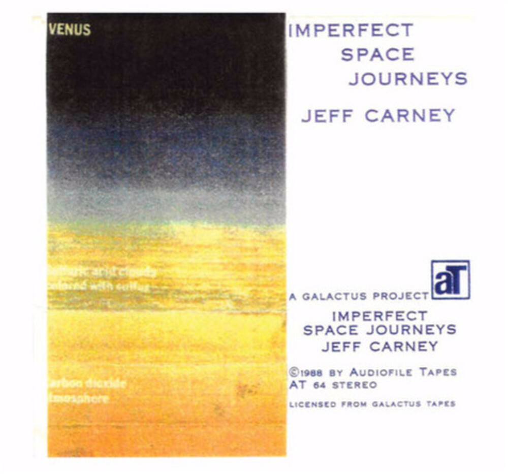 Jeff Carney - Imperfect Space Journeys (Bonus Tracks)