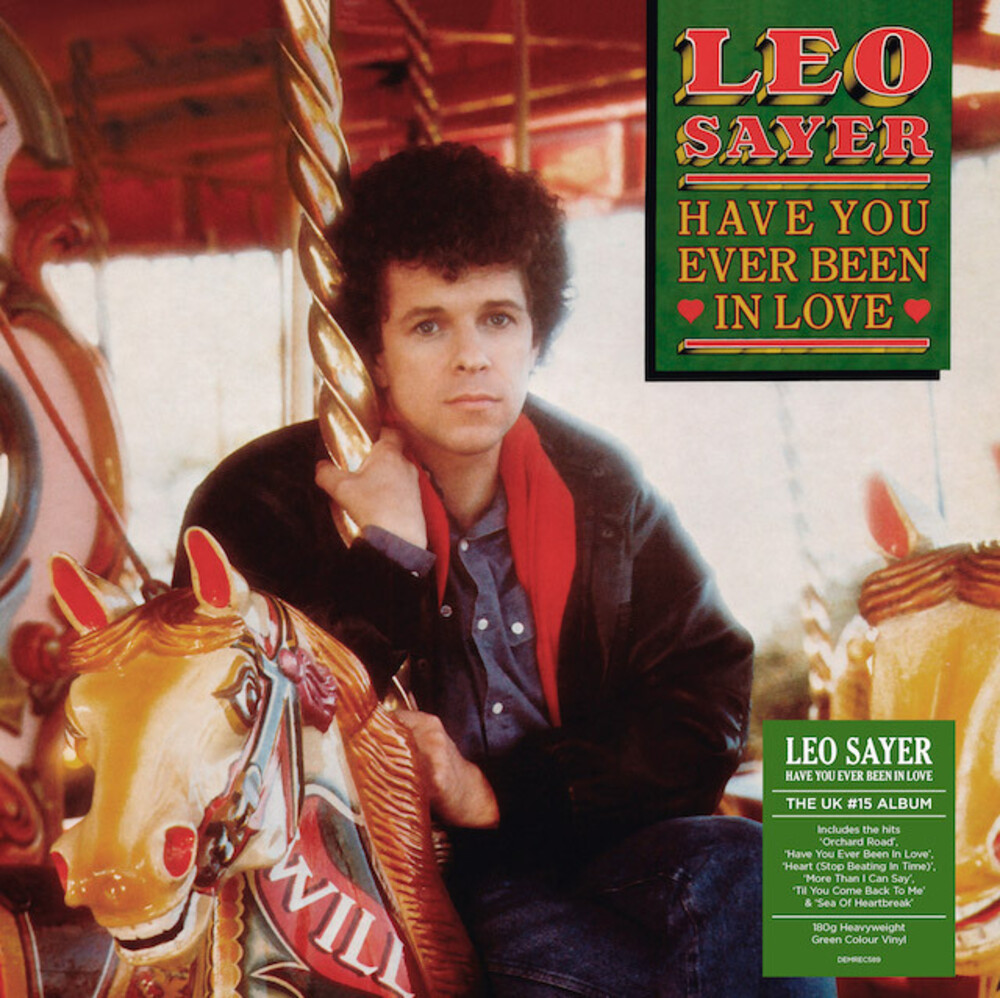 Leo Sayer - Have You Ever Been In Love [Colored Vinyl] (Grn) (Uk)
