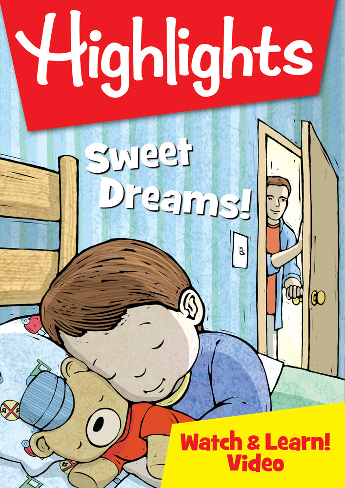 - Highlights Watch & Learn: Sweet Dreams