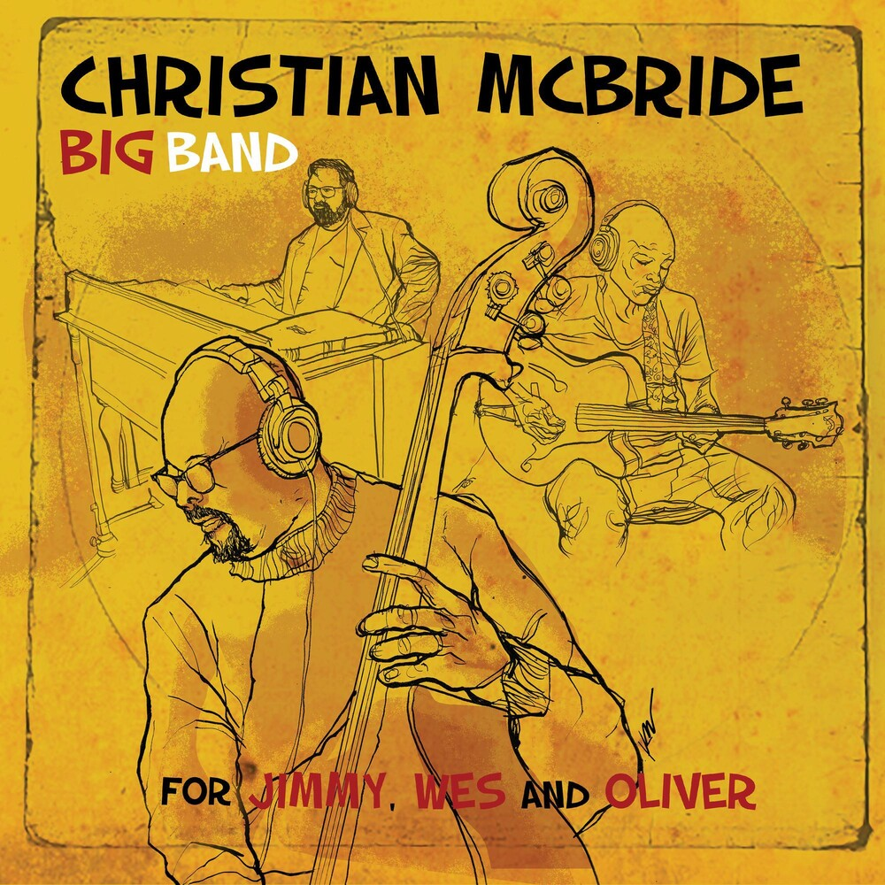 Christian Mcbride - For Jimmy Wes & Oliver