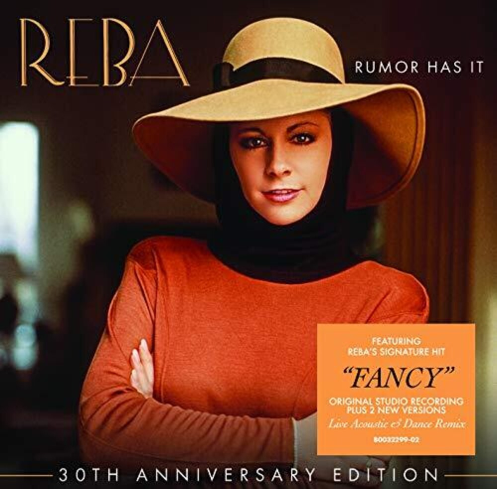 Reba Mcentire - Rumor Has It: 30th Anniversary Edition