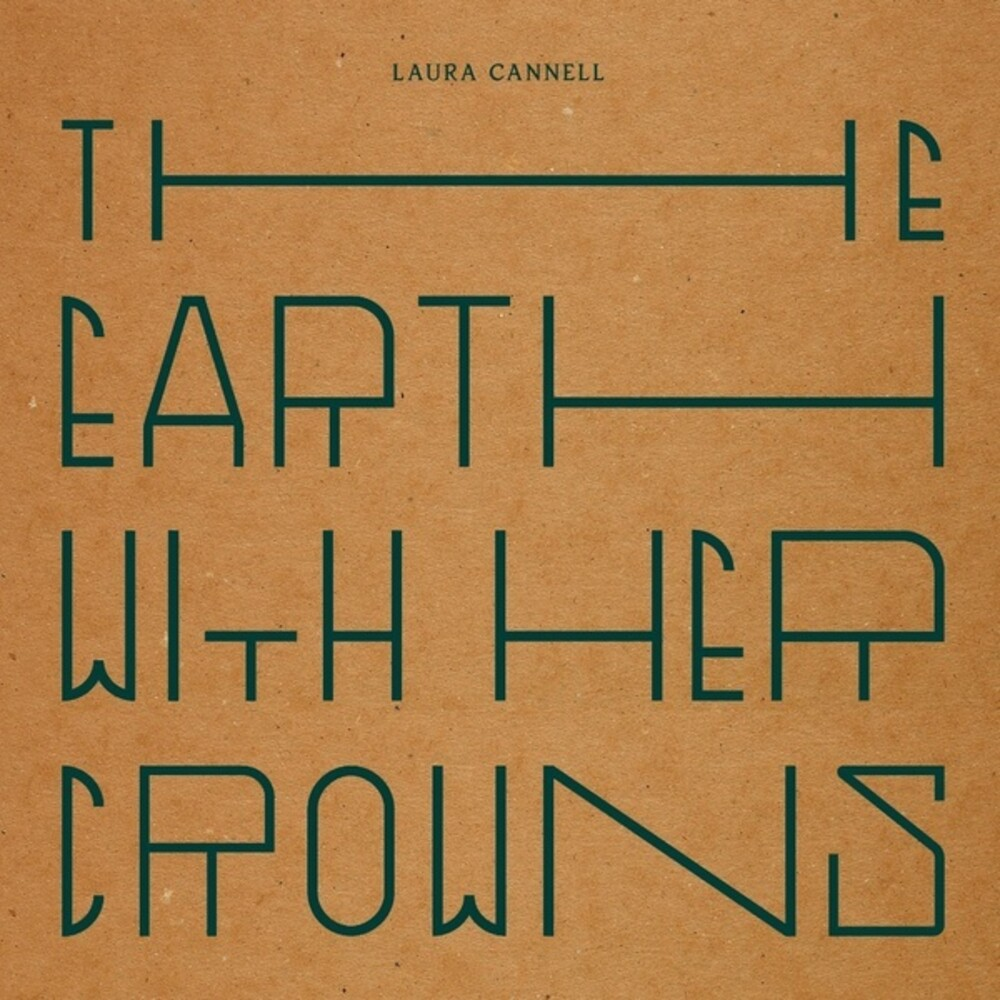 Laura Cannell - Earth With Her Crowns