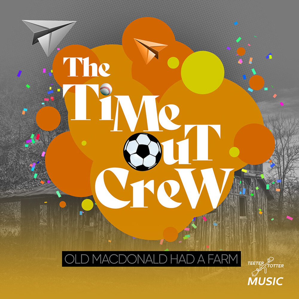 Time-Out Crew - Old Macdonald Had A Farm (Ep) (Mod)
