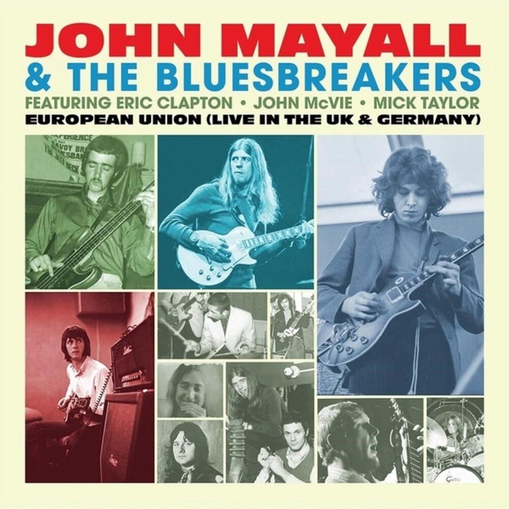 John Mayall / Bluesbreakers - European Union (live In The Uk & Germany)