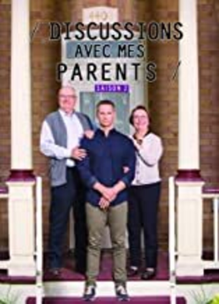 Discussions Avec Mes Parents: Saison 2 - Discussions Avec Mes Parents: Saison 2