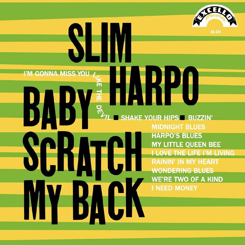 Slim Harpo - Baby Scratch My Back