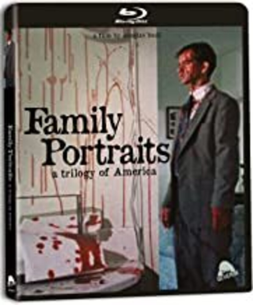 Family Portraits - Family Portraits: A Trilogy of America