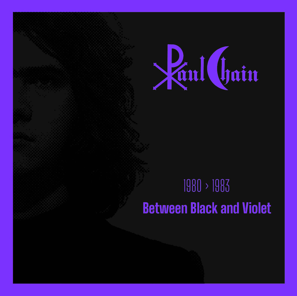 Paul Chain - Between Black And Violet 1980-1983