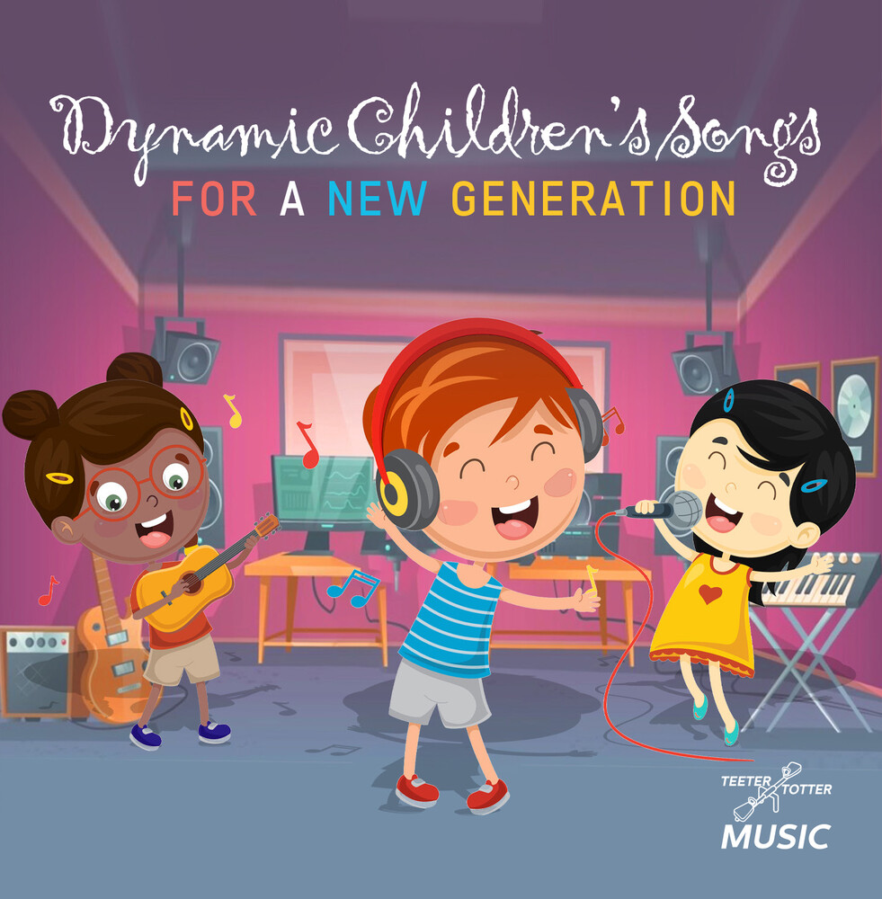 Dynamic Children's Songs For A New Generation / Va - Dynamic Children's Songs For A New Generation / Va