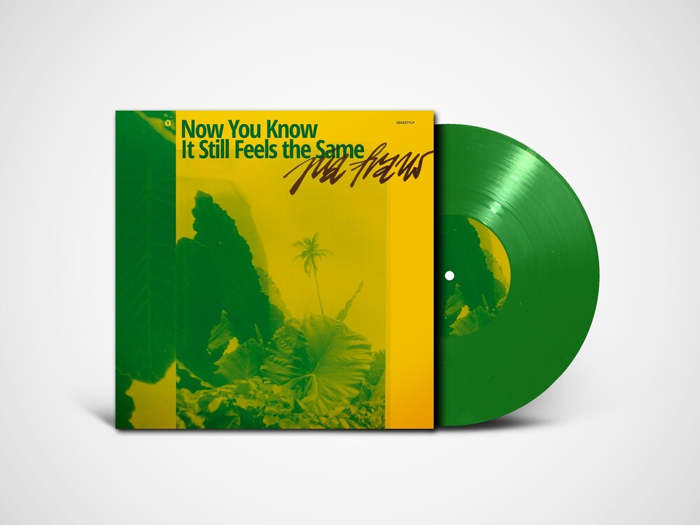Pia Fraus - Now You Know It Still Feels The Same (Green Vinyl)