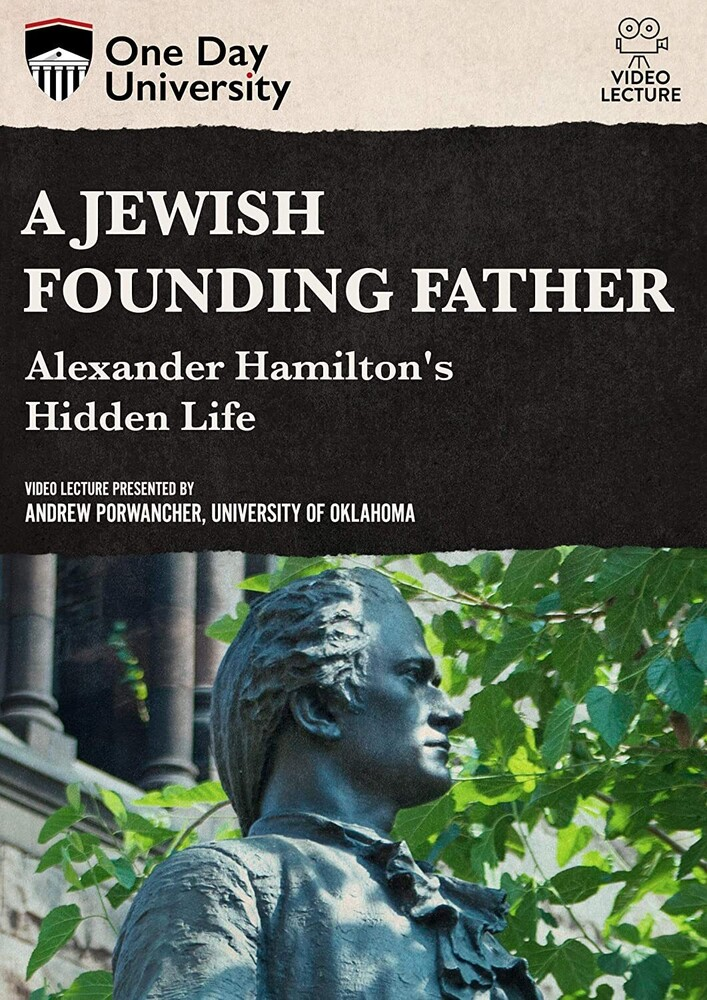 Jewish Founding Father? Alexander Hamilton's - Jewish Founding Father? Alexander Hamilton's