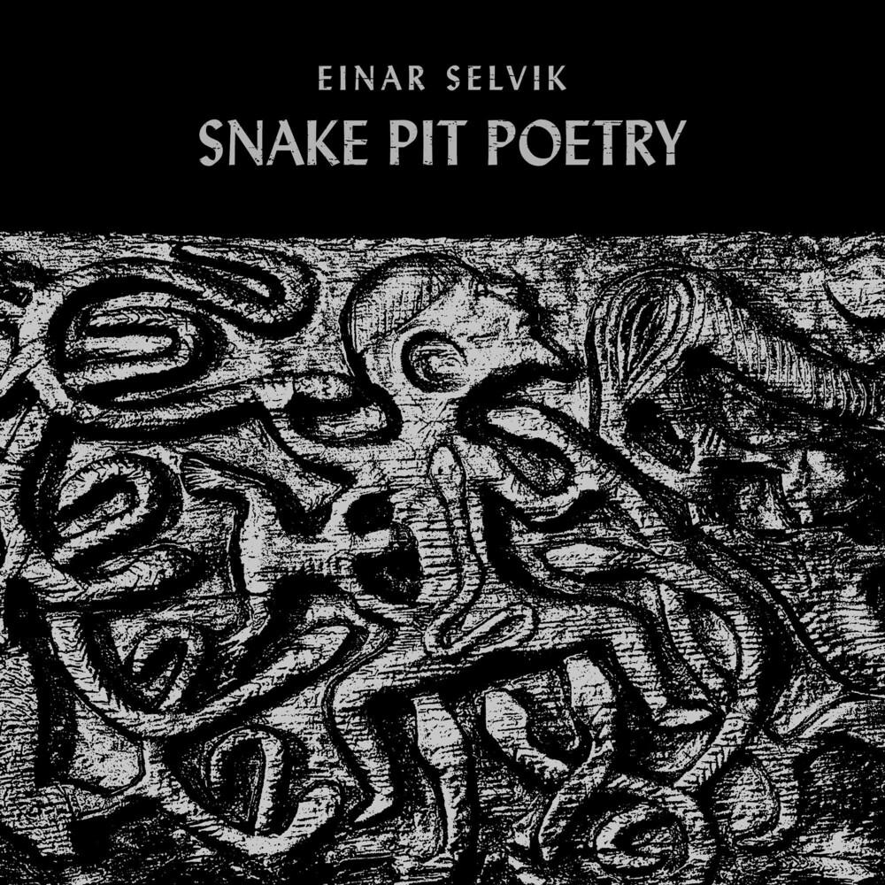 Einar Selvik - Snake Pit Poetry