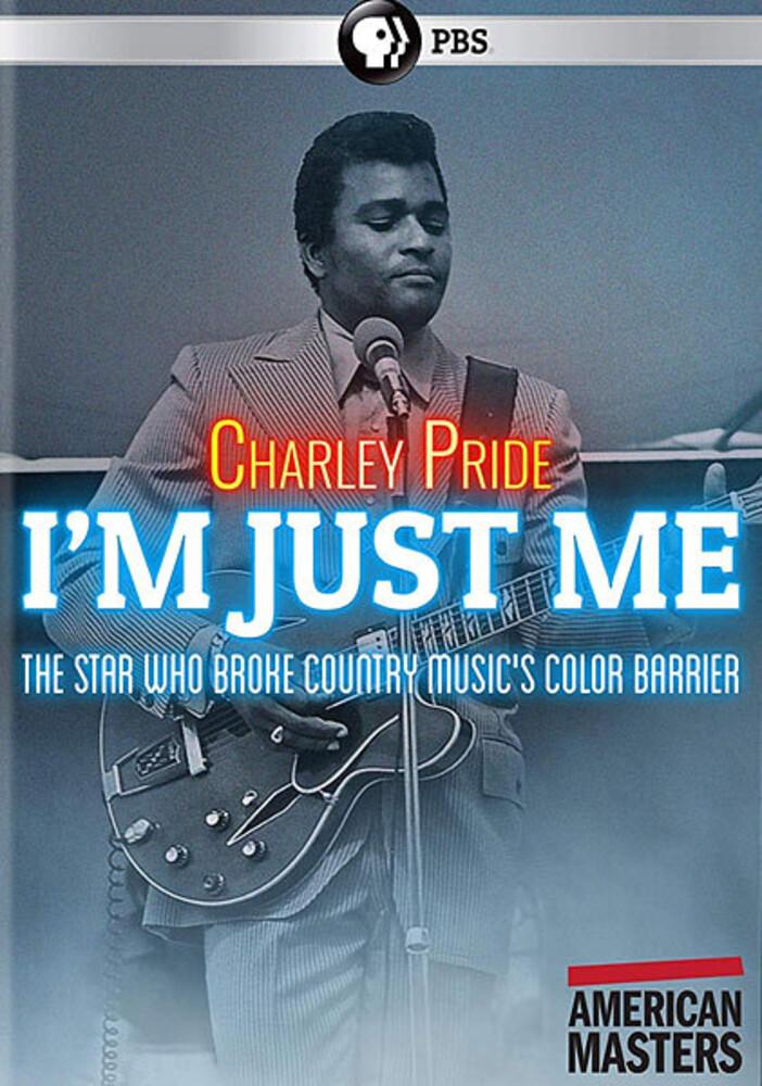 Charley Pride - American Masters: Charley Pride - I'm Just Me