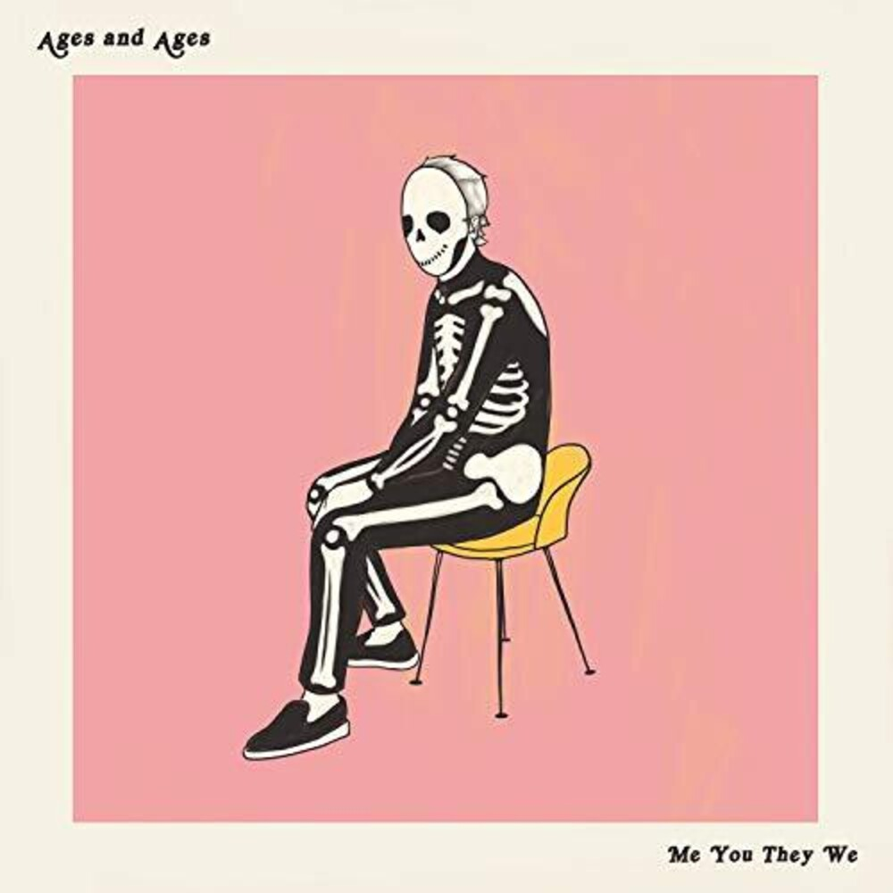 Ages and Ages - Me You They We