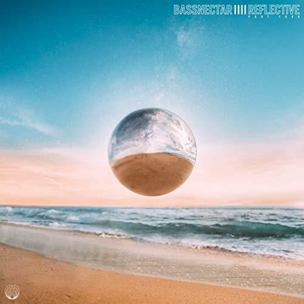 Bassnectar - Reflective: Part 4 [Aquamarine LP]
