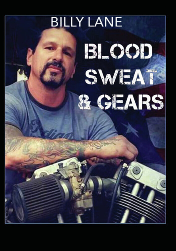 - Blood Sweat & Gears With Billy Lane / (Mod)