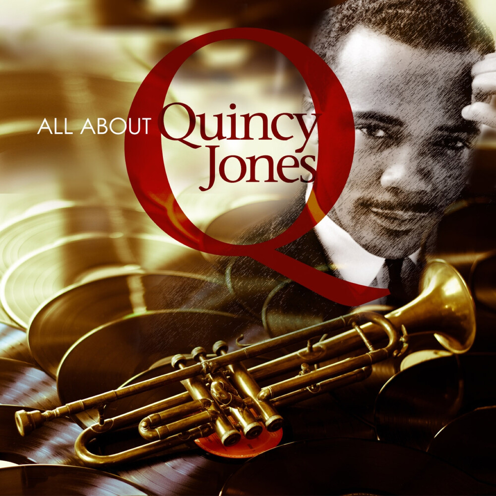 Quincy Jones - All About Quincy Jones