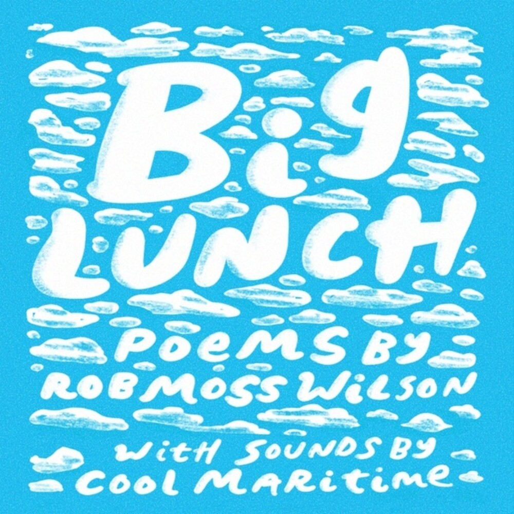Rob Wilson Moss / Cool Maritime - Big Lunch (W/Book)