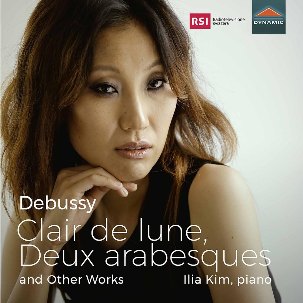 Ilia Kim - Clair de Lune / Deux Arabesques