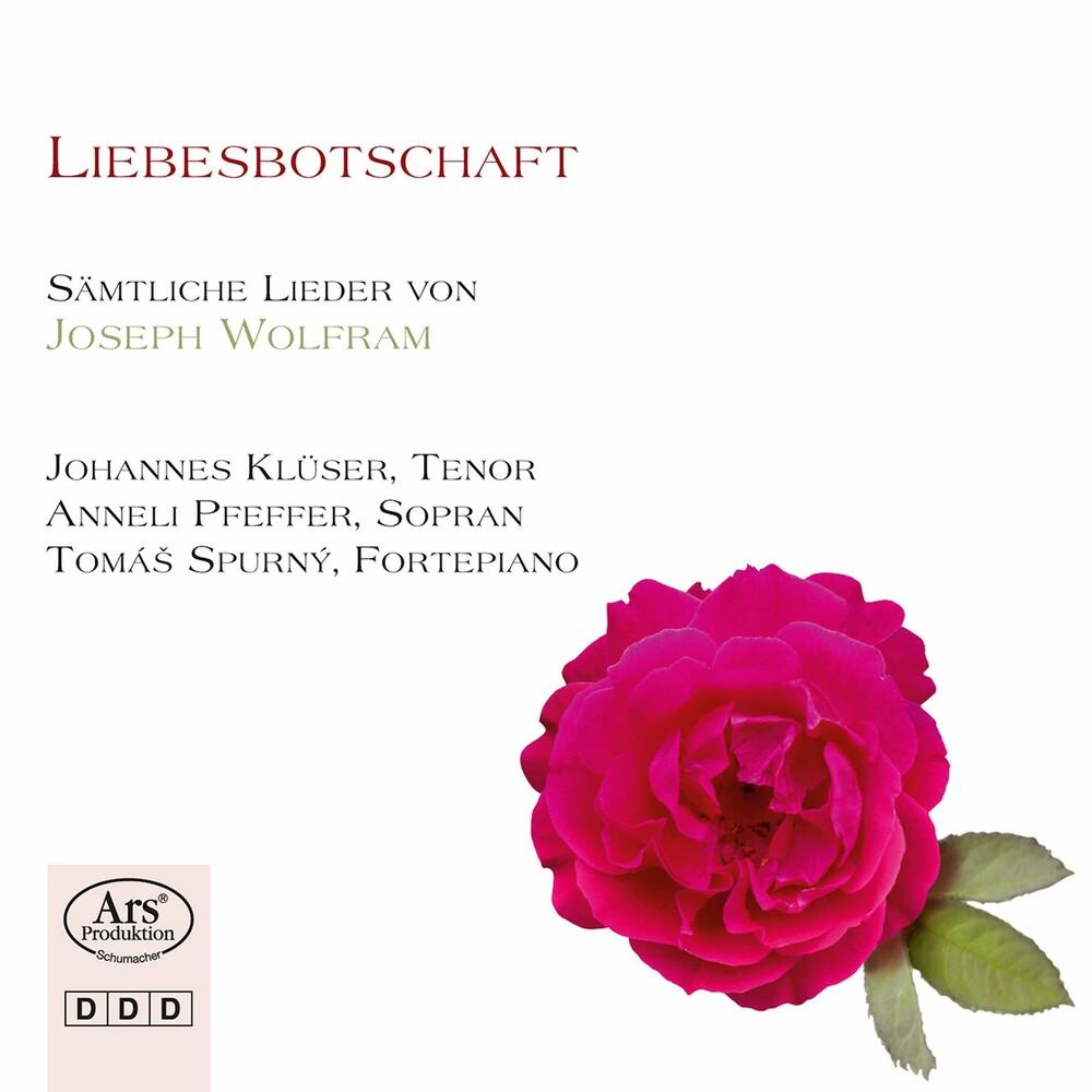 Wolfram / Kluser / Spurny - Liebesbotschaft (2pk)