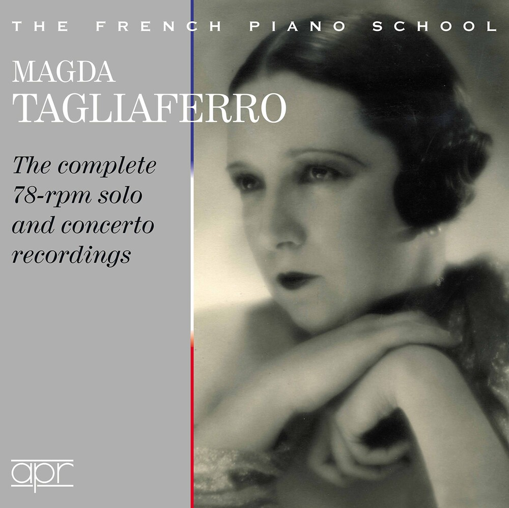 Magda Tagliaferro - Complete 78 Rpm Solo & Concert (3pk)