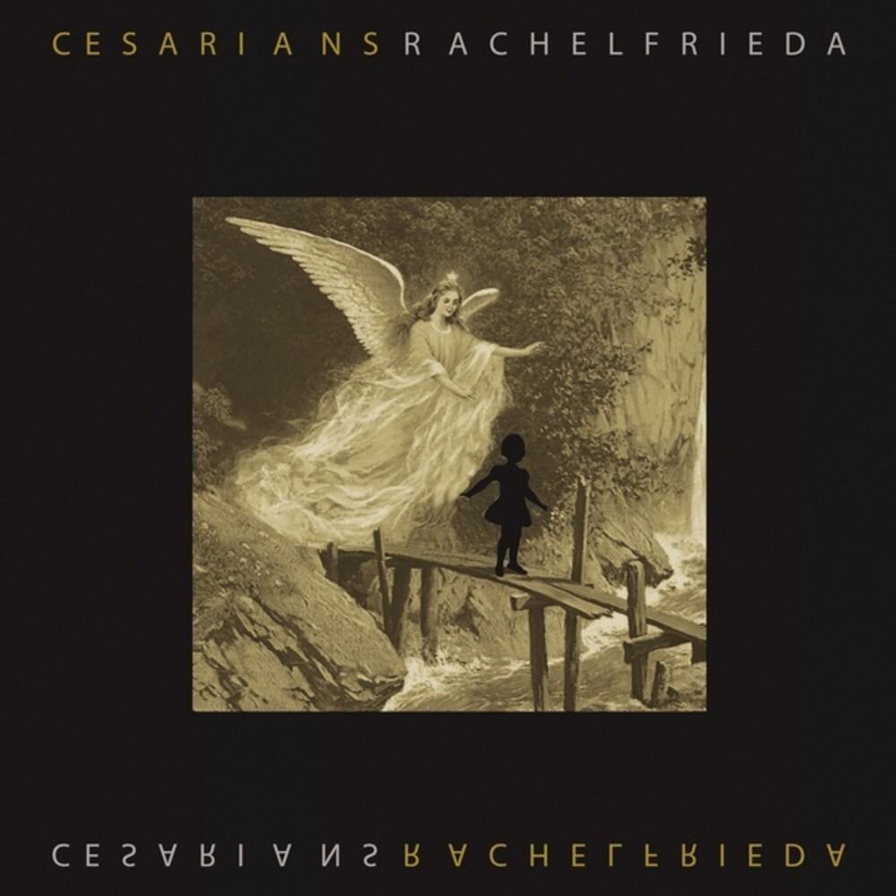 Cesarians - Rachel Frieda