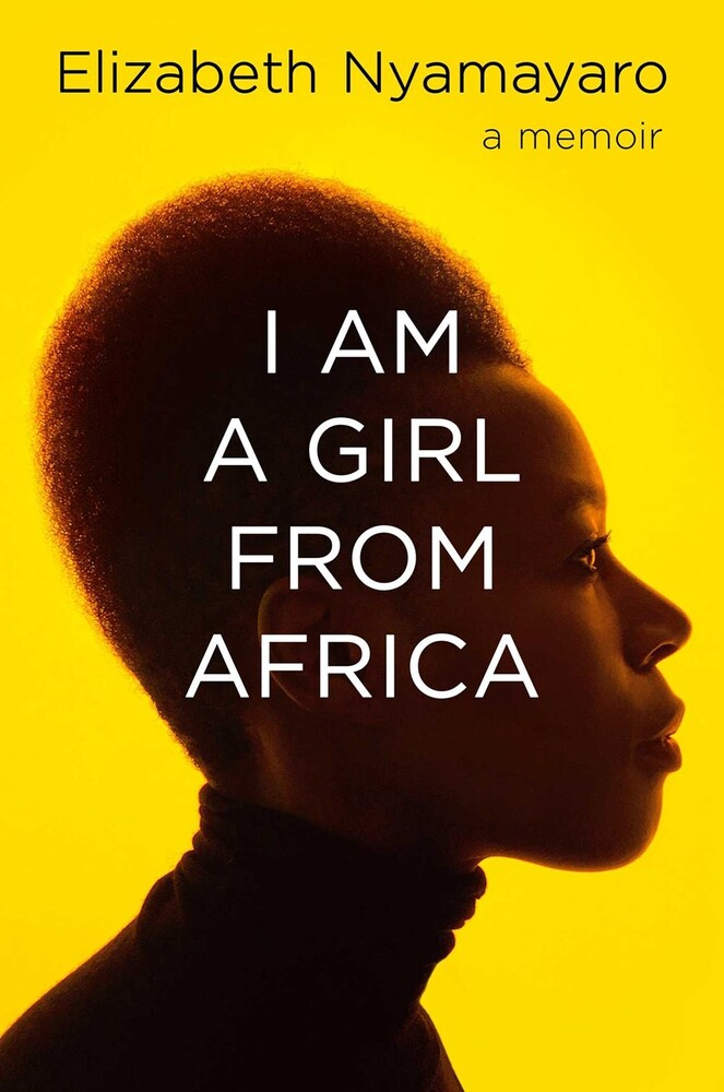 - I Am a Girl from Africa