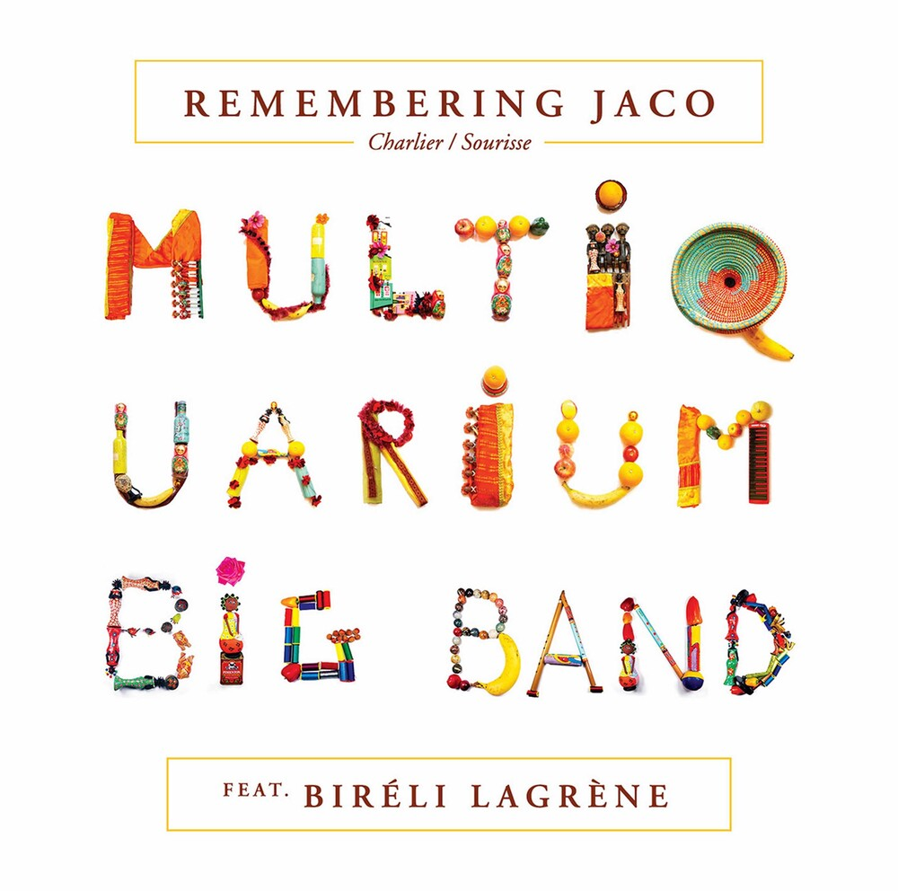 Pastorius / Multiquarium Big Band / Lagrene - Remembering Jaco