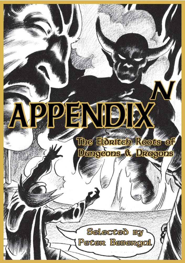 - Appendix N: The Eldritch Roots of Dungeons and Dragons