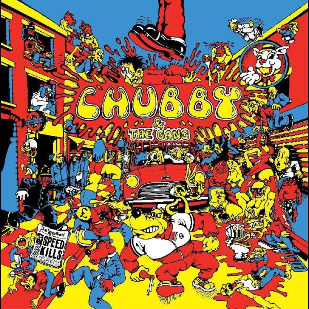 Chubby & Gang - Speed Kills [Colored Vinyl] [Limited Edition] (Stic) (Ylw)