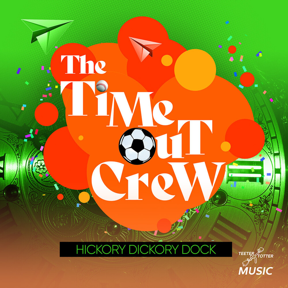 Time-Out Crew - Hickory Dickory Dock (Ep) (Mod)