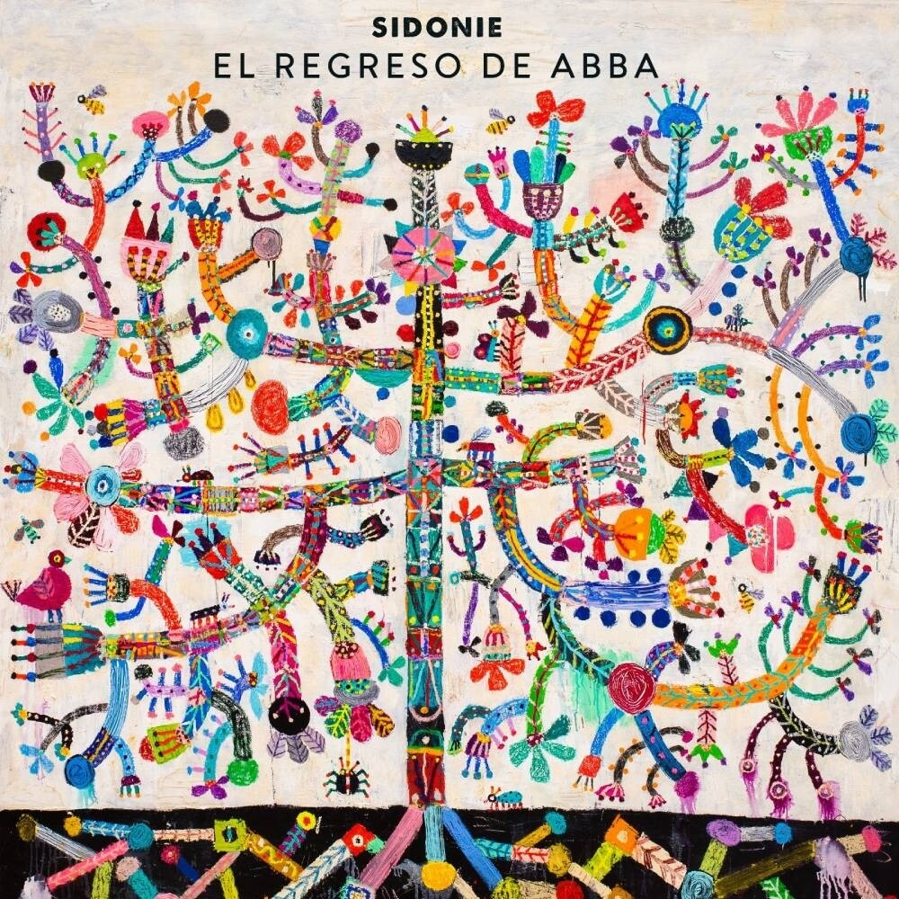Sidonie - El Regreso De Abba (Spa)