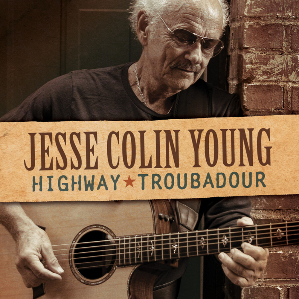Jesse Colin Young - Highway Troubadour