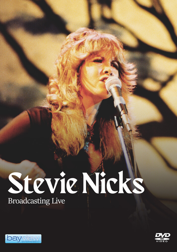 Stevie Nicks - Stevie Nicks: Broadcasting Live [DVD]