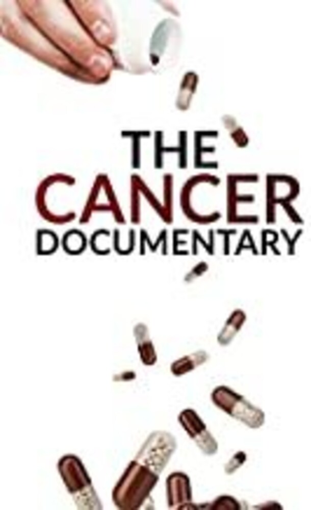 Cancer Documentary - The Cancer Documentary