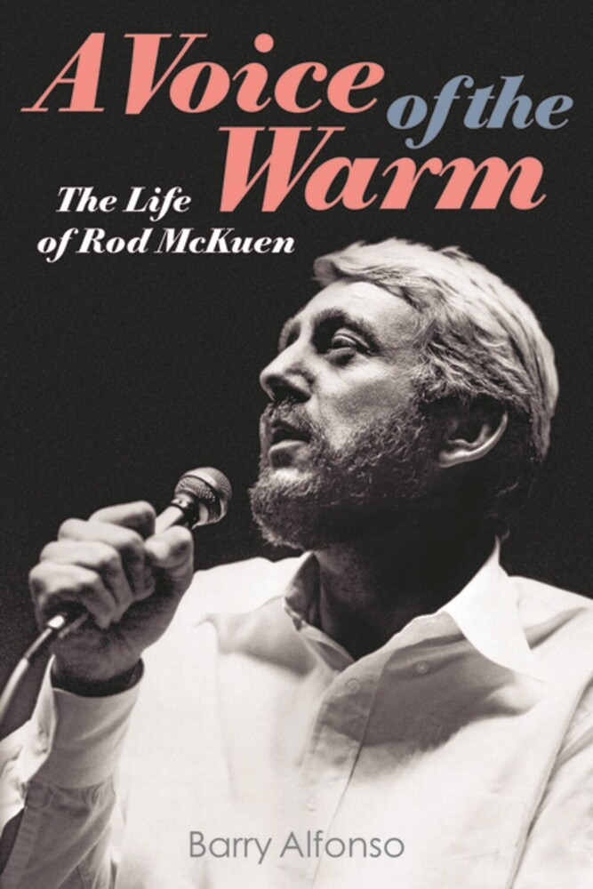 Alfonso, Barry - A Voice of the Warm: The Life of Rod McKuen