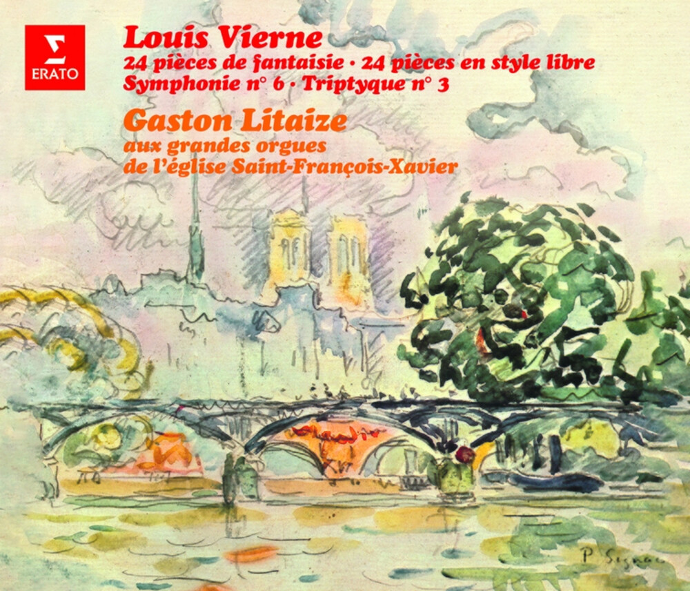 Gaston Litaize - Louis Vierne: 24 Pieces De Fantaisie
