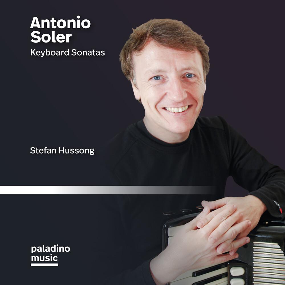 - Antonio Soler: Keyboard Sonatas