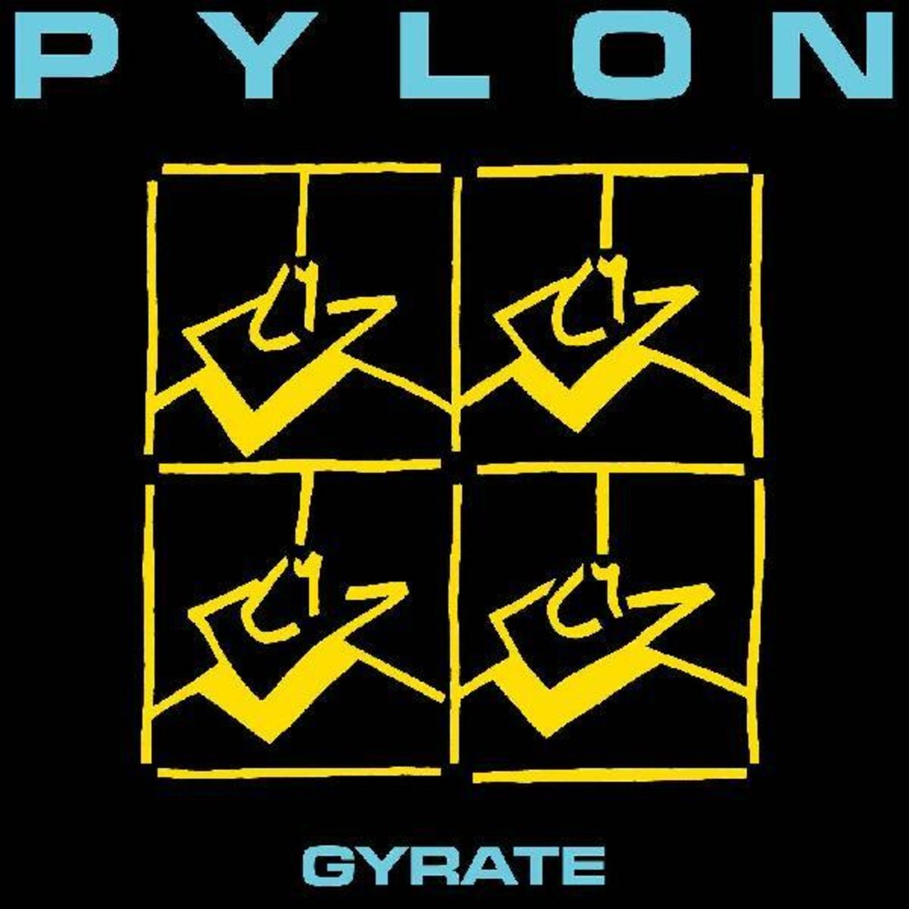 Pylon - Gyrate (Colc) [Indie Exclusive]