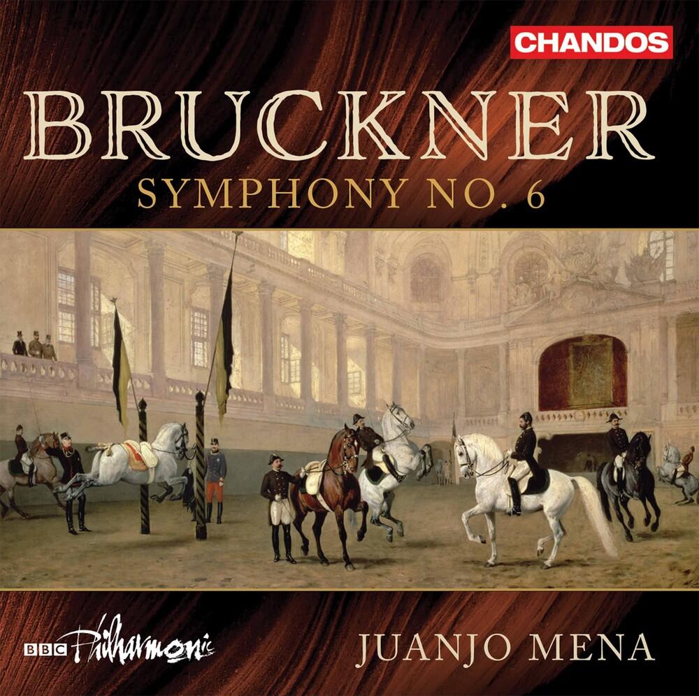 Bruckner / Bbc Philharmonic / Mena - Symphony 6