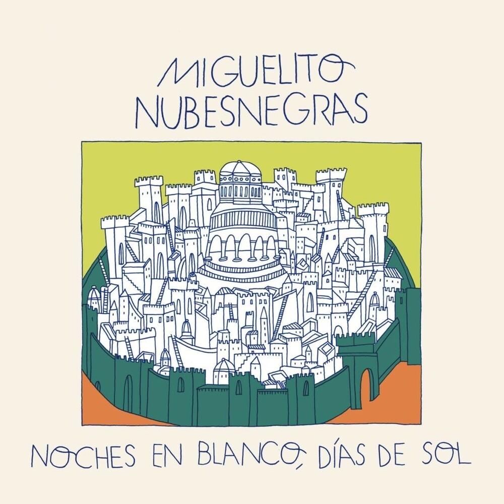 Miguelito Nubesnegras - Noches En Blanco Dias De Sol (Spa)