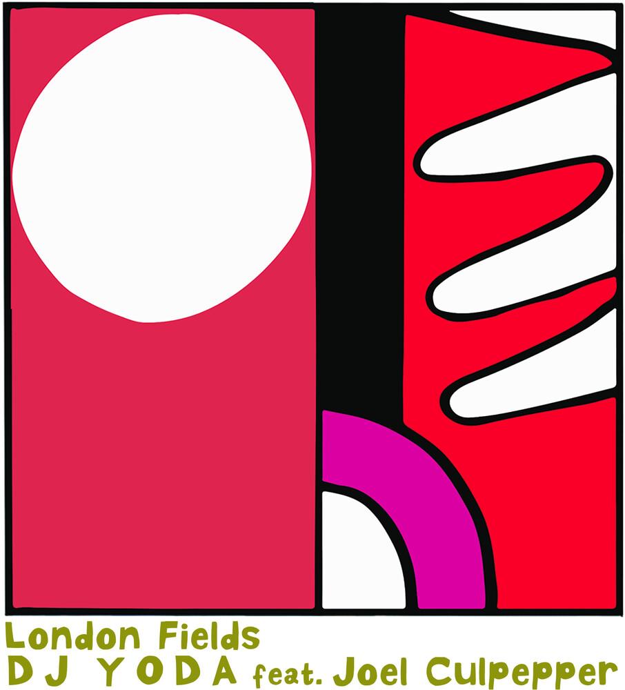 Dj Yoda / Joel Culpepper - London Fields (Uk)