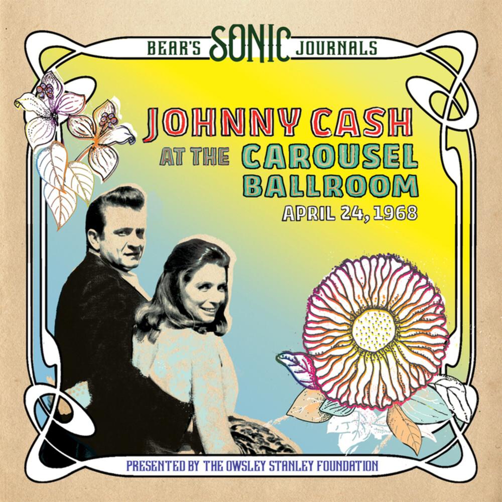 Johnny Cash - Bear's Sonic Journals: Carousel Ballroom 4/24/68