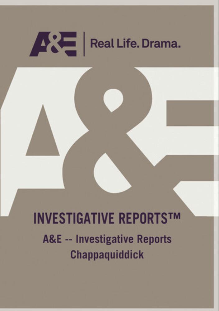 Ae Investigative Reports Chappaquiddick - Ae Investigative Reports Chappaquiddick / (Mod)