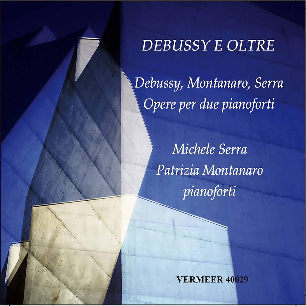 Debussy / Serra / Montanaro - Debussy E Oltre