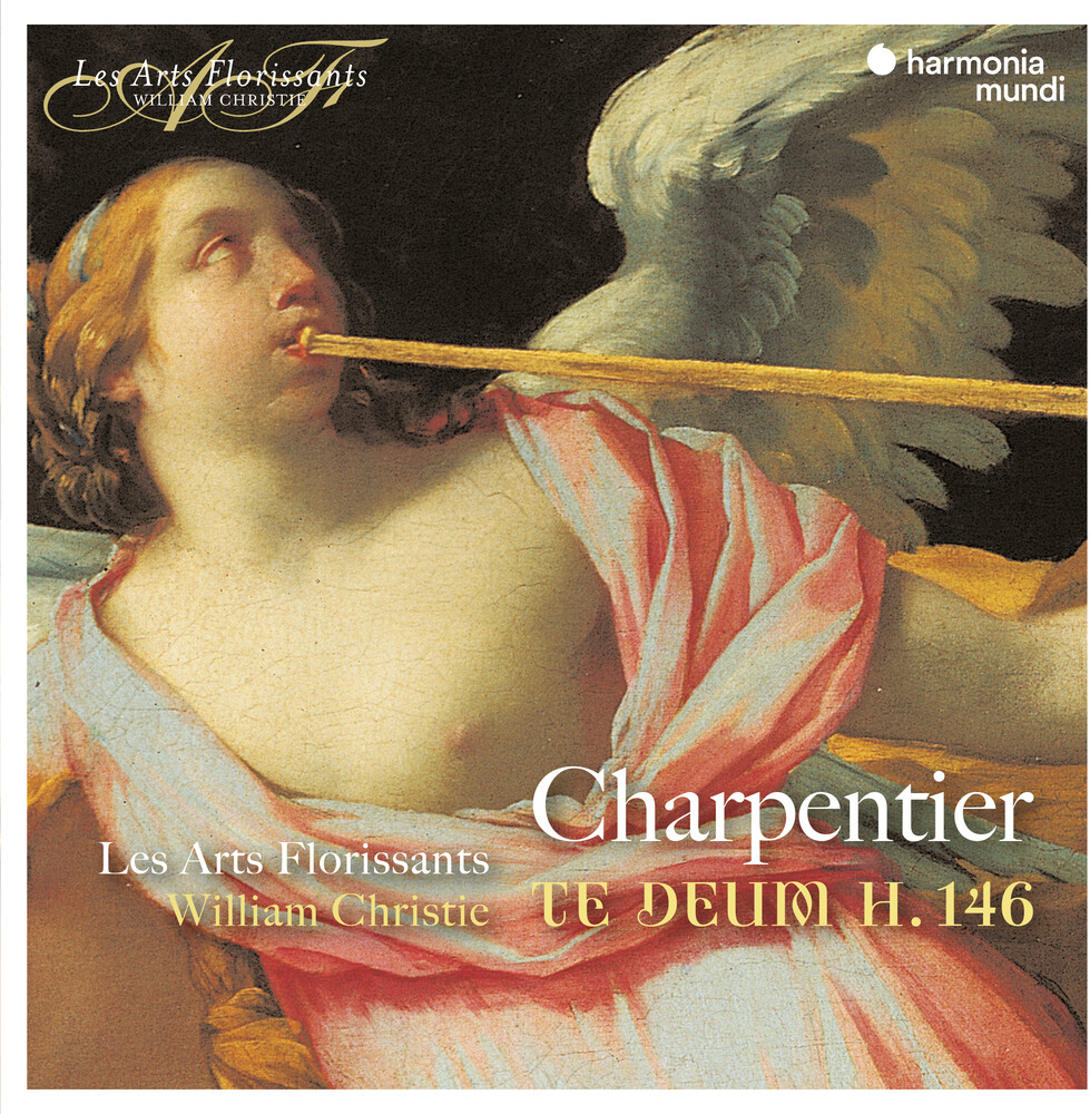 Les Arts Florissants - Charpentier: Te Deum H.146