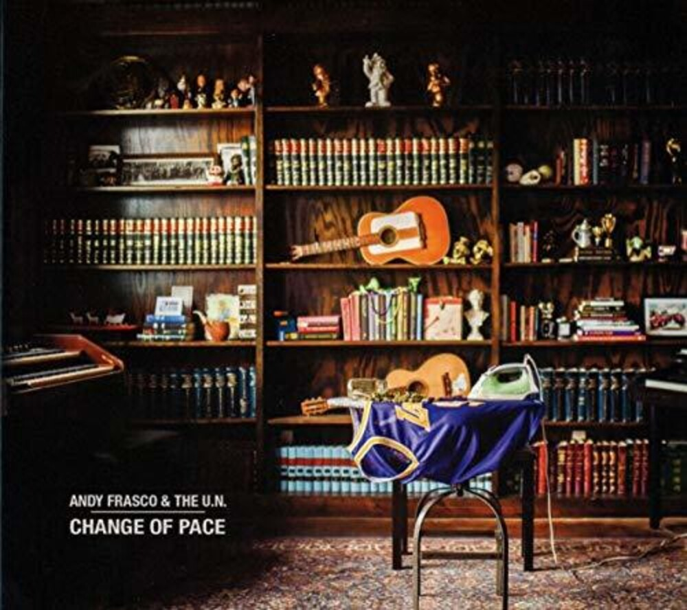 Andy Frasco & The UN - Change Of Pace