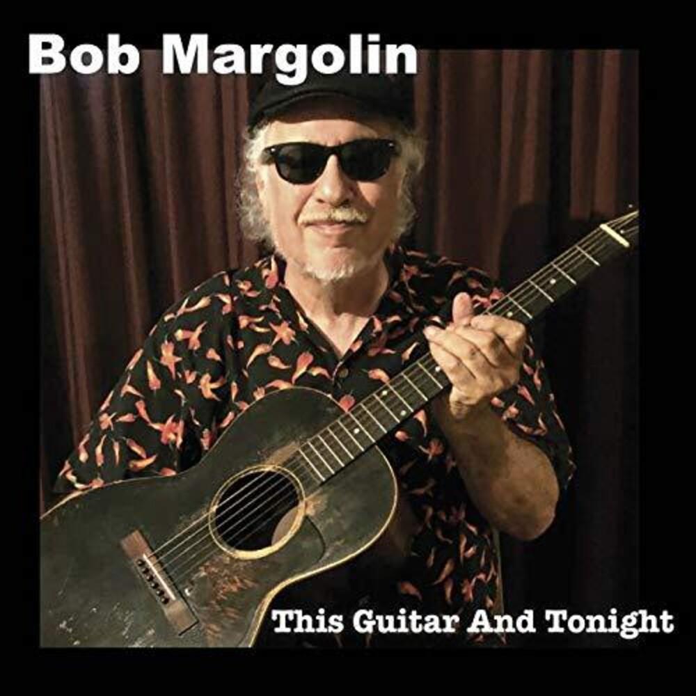 Bob Margolin - This Guitar And Tonight