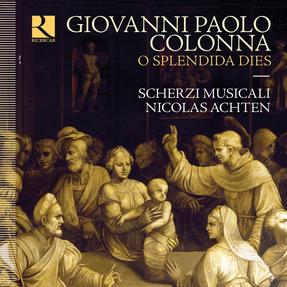 Colonna / Achten / Musicali - O Splendida Dies